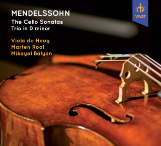 Mendelssohn: The Cello Sonatas; Trio in D minor - Hoog, Viola de (cello) / Balyan, Michael (piano) / Root, Marten (flute)
