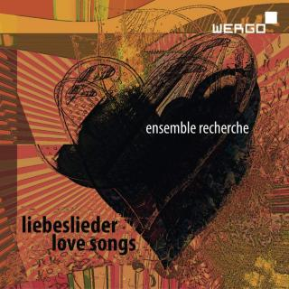 Love Songs - dedicated to Ensemble Recherche - Ensemble Recherche