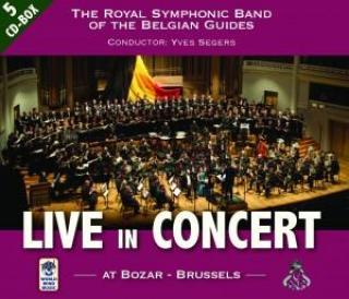 Live in Concert - At Bozar, Brussels - The Royal Symphonic Band of the Belgian Guides