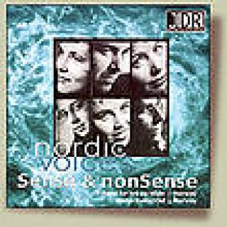 Nordic Voices: Sense and nonsense - Nordic Voices