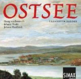 Ostsee: Church Music by Bertouch, Theile & Vierdanck - Trondheim Barokk