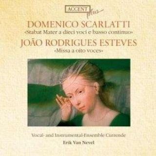 Scarlatti/Esteves: Stabat Mater/Missa A 8 - VAN NEVEL/VOCALENSEMBLE CURRENDE