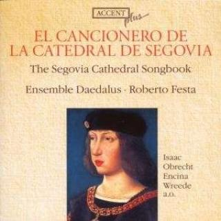 The Segovia Cathedral Songbook - ENSEMBLE DAEDALUS