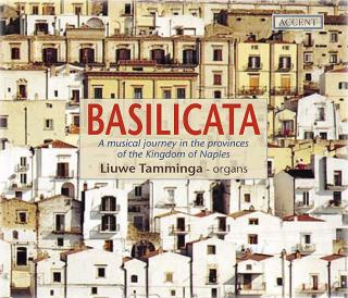 Basilicata, A Musical Journey In The Provinces Of The Kingd. Of Naples - TAMMINGA,LIUWE