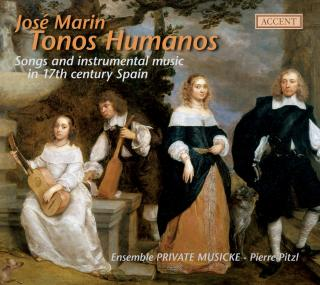 Tonos Humanos - Spanish Songs And Dances From The 17th Cent. - PITZL/MAUCH/CABRE/PRIVATE MUSICKE
