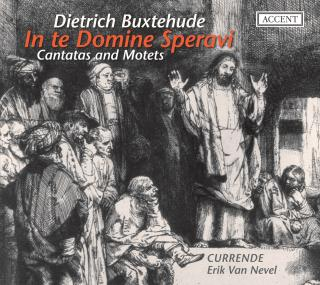 Buxtehude: In Te Domine Speravi - Cantatas And Motets - VAN NEVEL/CURRENDE
