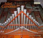 Islas Canarias - Historic Organs Of The Canary Islands <span>-</span> TAMMINGA,LIUWE
