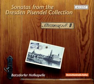 Sonatas From The Pisendel-Collection In Dresden - BATZDORFER HOFKAPELLE