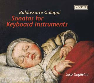 Galuppi: Sonatas For Keyboard Instruments - GUGLIELMI,LUCA
