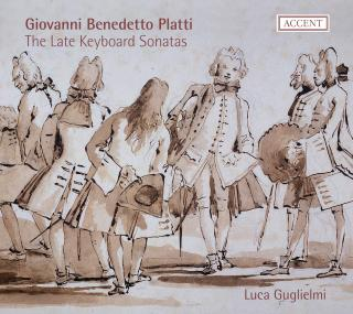 Platti: Late Sonatas For Keyboard - GUGLIELMI,LUCA