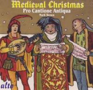 Medieval Christmas - Temple to Tabernacle - Pro Cantione Antiqua