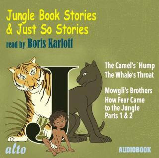 Jungle Book & Just So Stories - Karloff, Boris (reader)