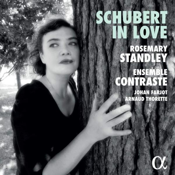 Schubert in Love <span>-</span> Standley, Rosemary (vocals) / Farjot, Johan (arr.) / Thorette, Arnaud (viola) / Ensemble Contraste