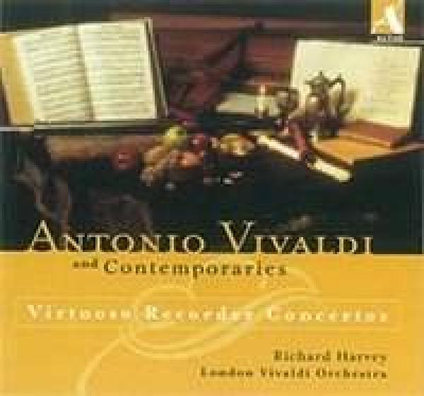 Antonio Vivaldi & his Contemporaries: Virtuoso Recorder Concertos <span>-</span> Harvey, Richard