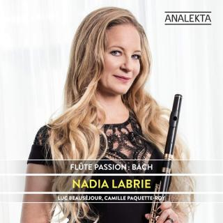 Flute Passion: Bach - Labrie, Nadia (flute)
