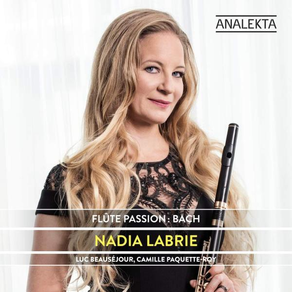 Flute Passion: Bach <span>-</span> Labrie, Nadia (flute)