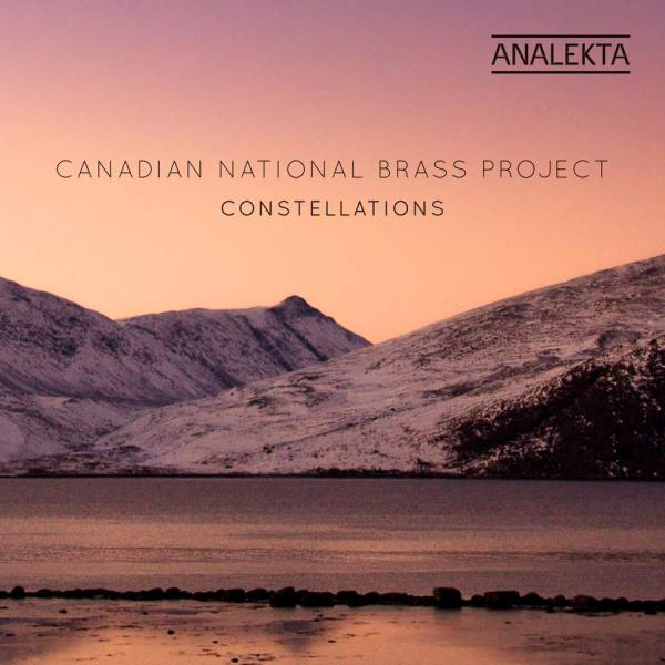Constellations <span>-</span> Canadian National Brass Project