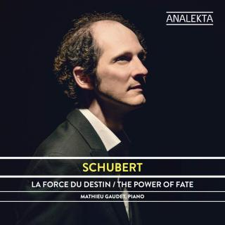 Schubert: The Complete Sonatas and Major Piano Works, Volume 3 - The Power of Fate - Gaudet, Mathieu (piano)