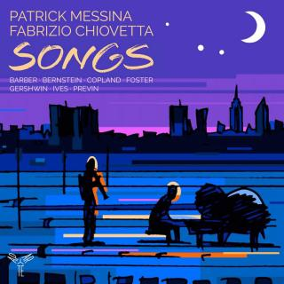 Songs - Messina, Patrick (clarinet) / Chiovetta, Fabrizio (piano)