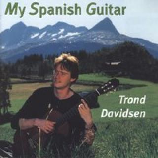 My Spanish Guitar - Davidsen,Trond