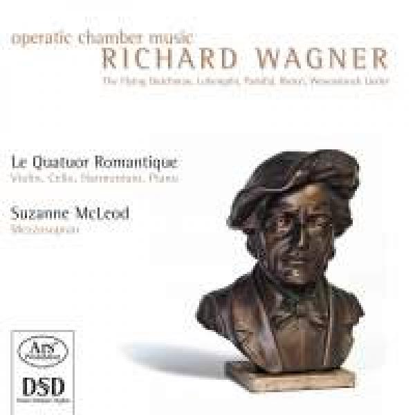 Wagner, Richard - Operatic Chamber Music - Le Quatuor Romantique <span>-</span>