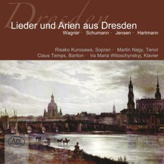 SONGS AND ARIAS FROM DRESDEN - Kurosawa, Risako / Nagy, Martin / Temps, Claus