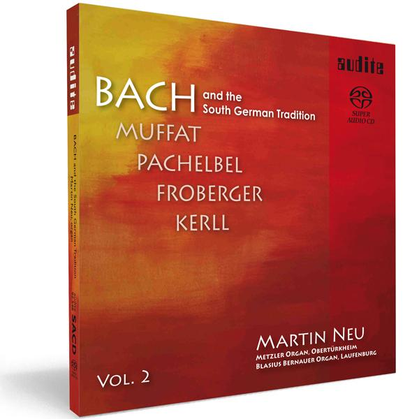 Bach And The South German Tradition Vol. Ii <span>-</span>