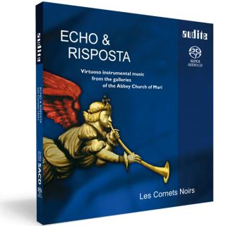 Echo & Risposta - Virtuoso Instrumental Music From The Galleries Of The Abbey Church Of Muri -