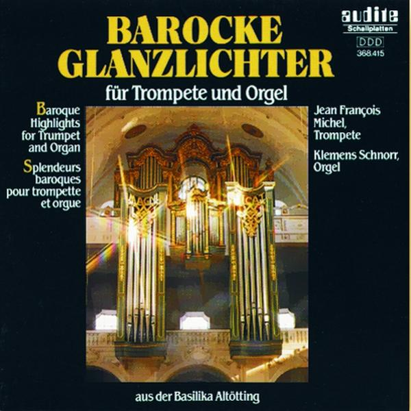 Baroque Highlights For Trumpet And Organ <span>-</span>