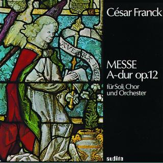C. Franck: Mass In A-Major Op. 12 -