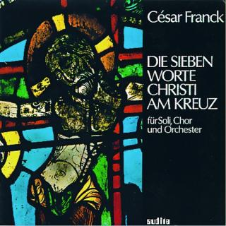 C. Franck: The Seven Words Of Christ At The Cross -