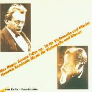 H. Kaminski/M. Reger: Works For Cello And Piano -