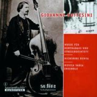 G. Bottesini: Music For Double-Bass And String Quintet -