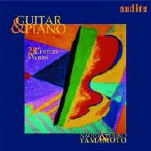 Guitar & Piano - 20th Century Works -