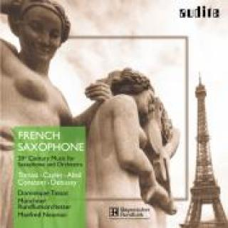 French Saxophone - 20th Century Music For Saxophone & Orchestra -