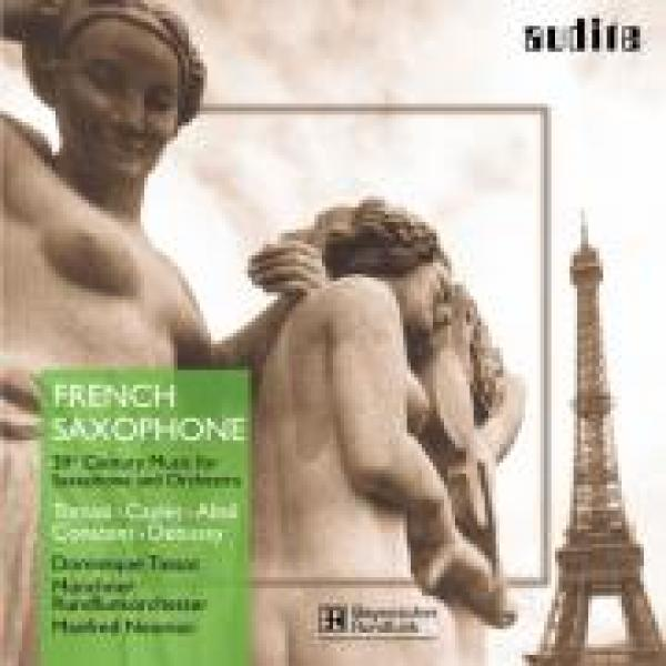 French Saxophone - 20th Century Music For Saxophone & Orchestra <span>-</span>