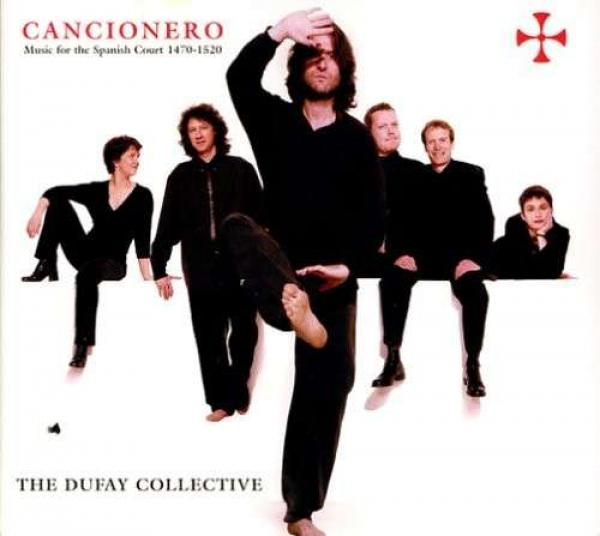 Cancionero - Music For The Spanish Court (1470-1520) <span>-</span> Dufay Collective