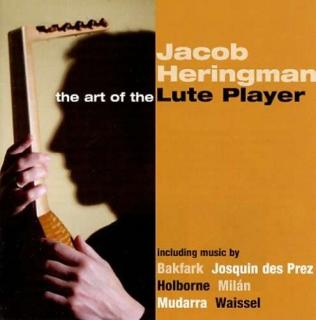 Art Of The Lute Player - Jacob Heringman