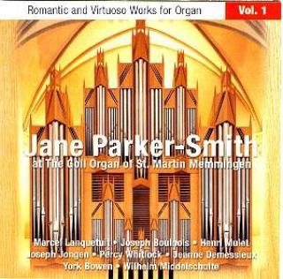 Romantisk Og Virtuos Musikk For Orgel, Vol. 1 - Jane Parker-Smith (Goll-orgelet i St. Martin Memmingen, Tyskland)