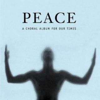 Peace - A Choral Abum For Our Times - Grant Llewellyn