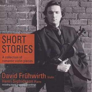 Short Stories - Romantisk Musikk For Fiolin - David Fruhwirth (fiolin)