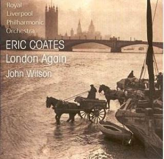London Again: The Music Of Eric Coates - John Wilson