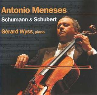 Schubert & Schumann - Antonio Meneses (cello)