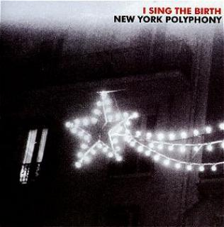 New York Polyphony - I Sing The Birth