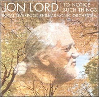 To Notice Such Things - Jon Lord / RLPO