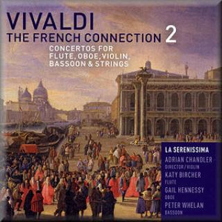 Vivaldi: French Connection 2 (Inc W Prem) - Adrian Chandler La Serenissima
