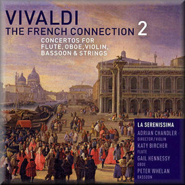 Vivaldi: French Connection 2 (Inc W Prem) <span>-</span> Adrian Chandler La Serenissima