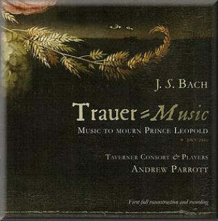 J.S. Bach: Funeral Music For Prince Leopold - Andrew Parrott