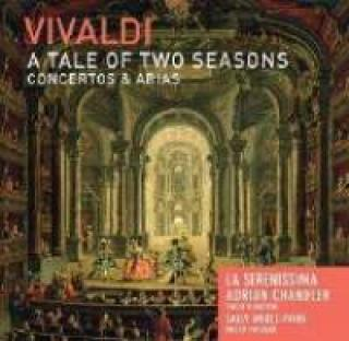 Vivaldi A Tale Of Two Seasons: Konserter Og Arier - Adrian Chandler