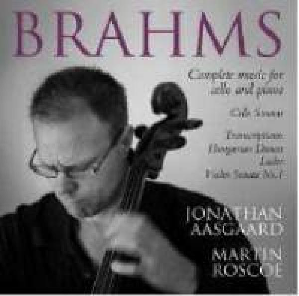 Brahms, Johannes: Musikk For Cello Og Klaver - Komplett <span>-</span> Aasgaard, Jonathan (cello)